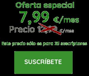 Botón de suscripción con precio especial de 7,99€/mes para los 25 primeros suscirtores